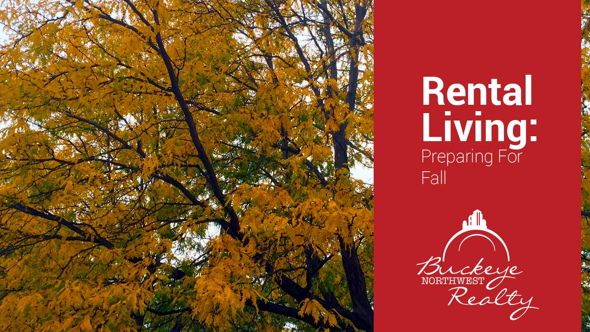 Rental Living: Preparing for Fall