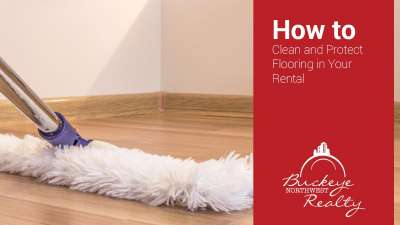 How to Clean and Protect Flooring in Your Rental