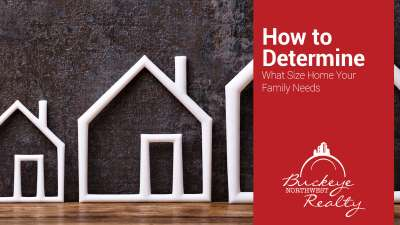 How to Determine What Size Home Your Family Needs