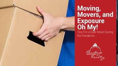 Moving, Movers, and Exposure. Oh My! Tips for a Safe Move During the Pandemic