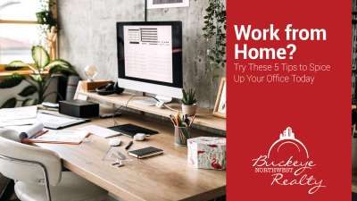 Work from Home? Try These 5 Tips to Spice Up Your Office Today