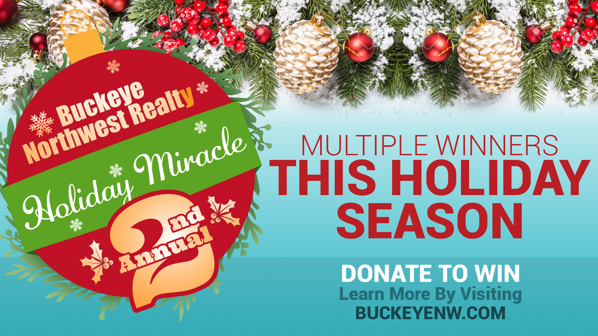 Holiday Miracle 2 by Buckye Northwest Realty