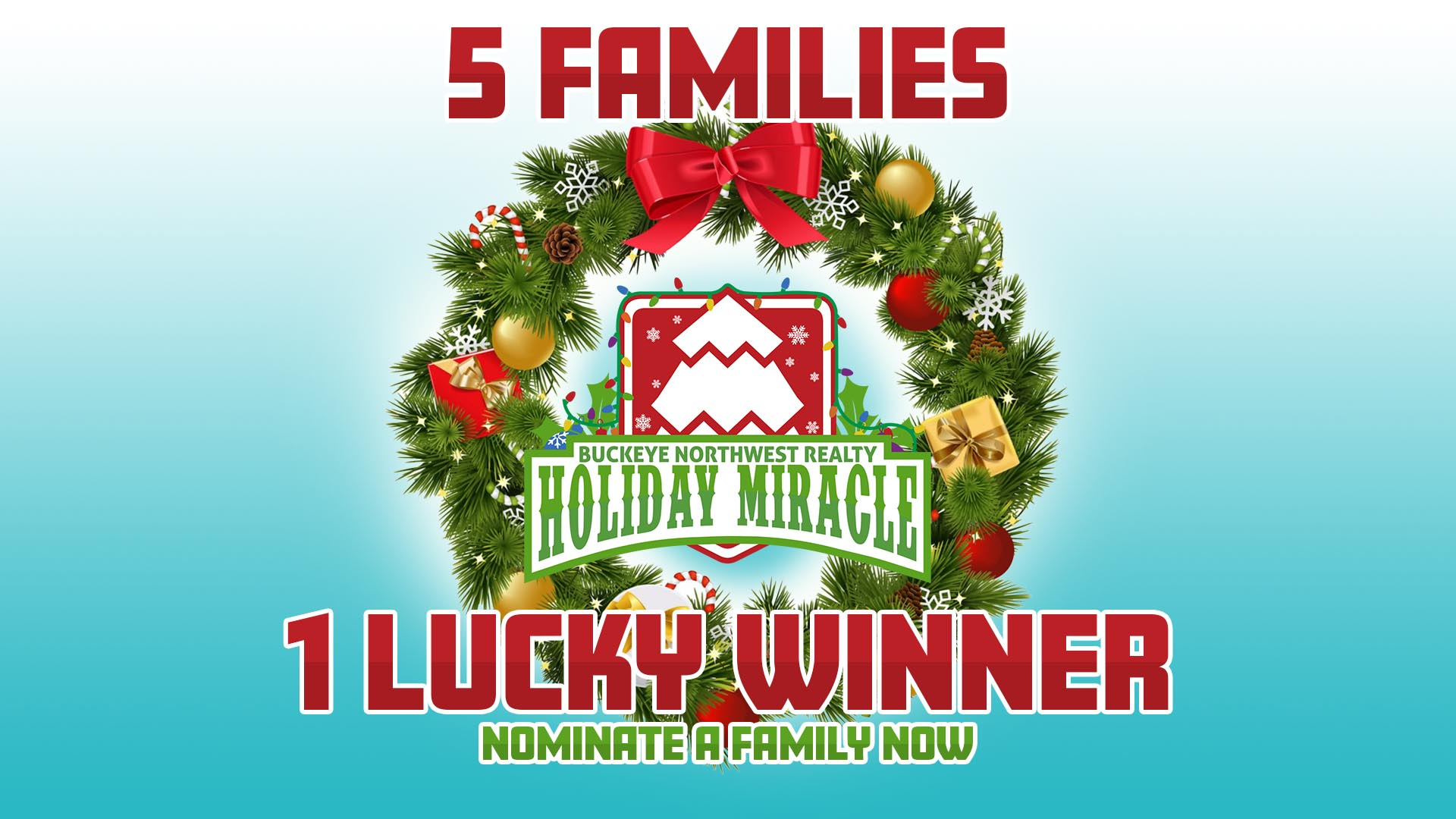 Buckeye Northwest Realty Holiday Miracle : Nominate A Family